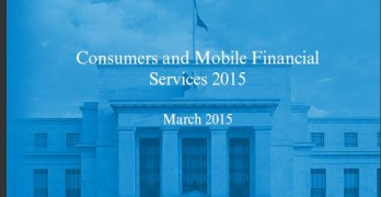 Consumers and Mobile Financial Services 2015 – Free Report